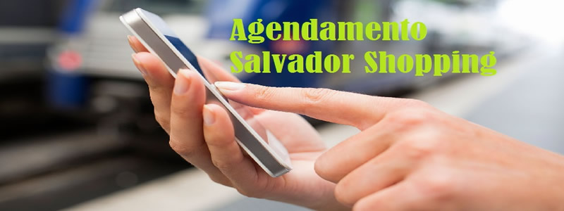Salvador Shopping Agendamento